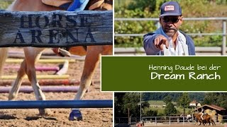 "Henning Daude auf der ""Dream Ranch"" im August 2015"