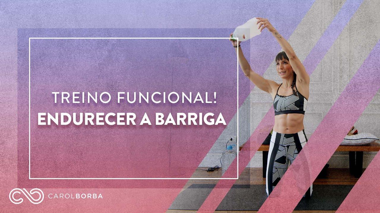 2 Exercícios Funcionais para ENDURECER a BARRIGA!!! - Carol Borba