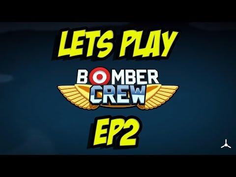 Bomber Crew: Episode 2