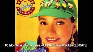 05 Monarca, La Mariposa - El Club De Gaby AL RESCATE