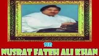 Ustad Nusrat Fateh Ali Khan(Hum Botoon Ko)