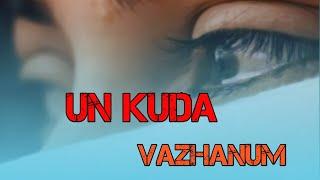 Un kuda vazhanum whatsapp status 🥺 chennai gana 💞 album song