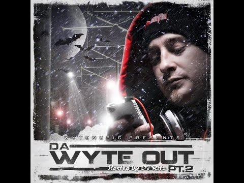 Da Wyte Out 2 by Lil Wyte [Full Mixtape]