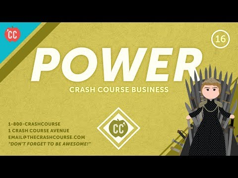 The Many Forms of Power: Crash Course Business - Soft Skills #16