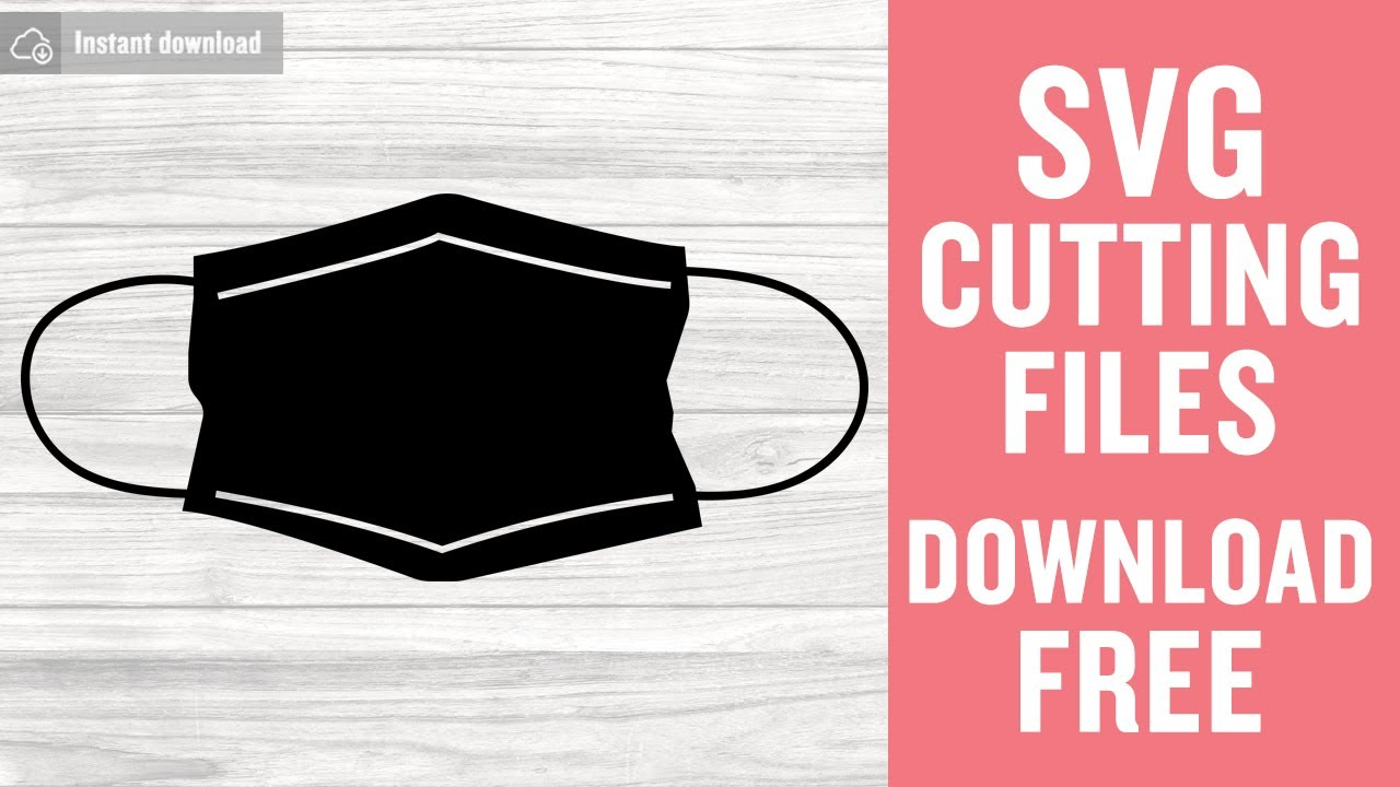Medical Mask Svg Free Cut Files For Scan N Cut Free Download Youtube