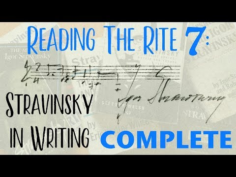 Reading the Rite 7: Stravinsky in Writing COMPLETE