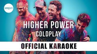Coldplay - Higher Power (Official Karaoke Instrumental) | SongJam