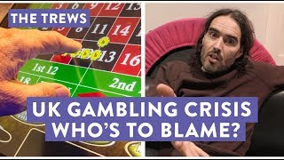 UK Gambling Crisis - Who
