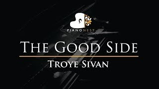 Troye Sivan - The Good Side - Piano Karaoke / Sing Along / Cover with Lyrics