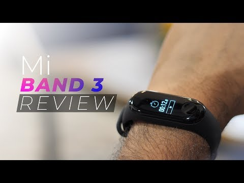 Mi Band 3 Review: 10x More Powerful than Mi Band 2!