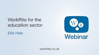 WorkRite E-learning for the Education Sector | WorkRite Webinars