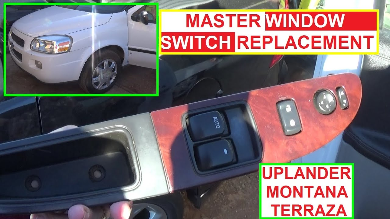 Chevrolet Uplander Master Window Switch Removal And