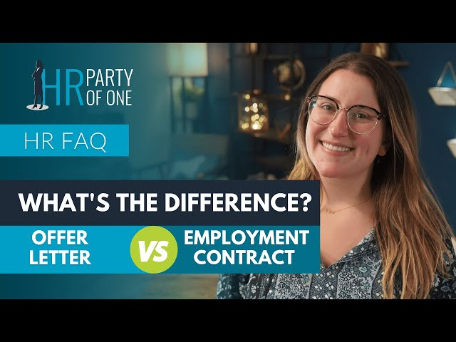 What's the Difference between an Offer Letter and an Employment Contract?