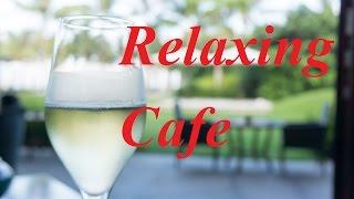 朝の音楽BGMさわやか&リラックス癒しのカフェミュージック(Backgroundmusic Chillout)