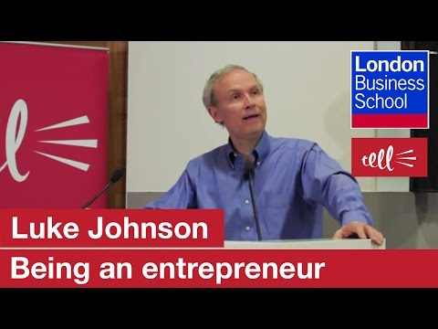 Luke Johnson: 20 Entrepreneur Maxims | London Business School