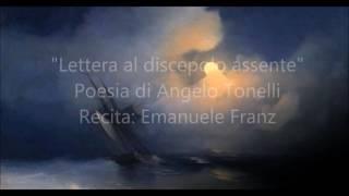 """""""Lettera al discepolo assente"""" di Angelo Tonelli"""