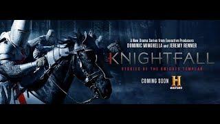 Knightfall Season 1 Episode 1-10 Full Episode [New Series 2017]
