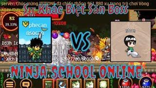 ►Ninja School Online | NSOCAN Săn Boss 45... So Sánh Sự Khác Biệt Săn Boss Ninja vs Làng Lá