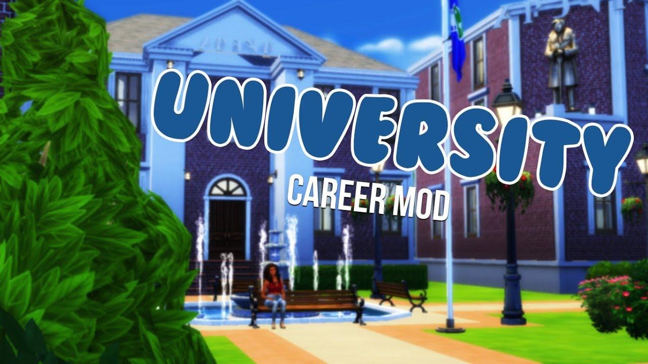UNIVERSITY CAREER MOD The Sims 4 Mods YouTube