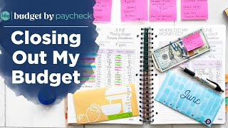 Closing Out My June Budget   Step-By-Step Process