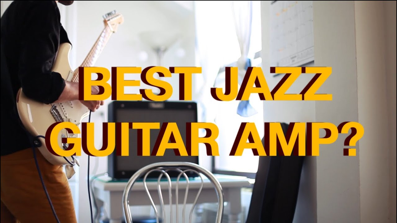what amplifier is best for jazz guitar lesson youtube. Black Bedroom Furniture Sets. Home Design Ideas