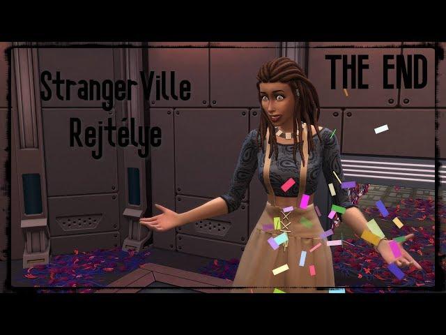 The Sims 4: StrangerVille Rejtélye | Nyertünk (Befejező Epizód)