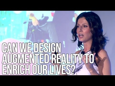 Can We Design Augmented Reality to Enrich Our Lives? | Dr. Helen Papagiannis