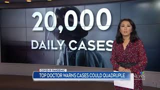 Top doctor warns cases could quadruple