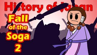 Fall of the Soga (Part 2) | History of Japan 18