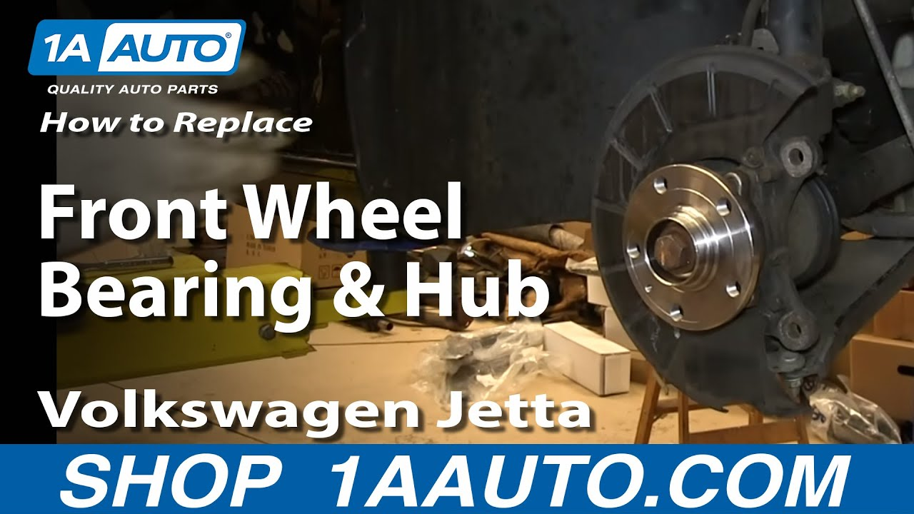 How To Replace Front Wheel Bearing Hub 05 13 Volkswagen Jetta 1a Auto