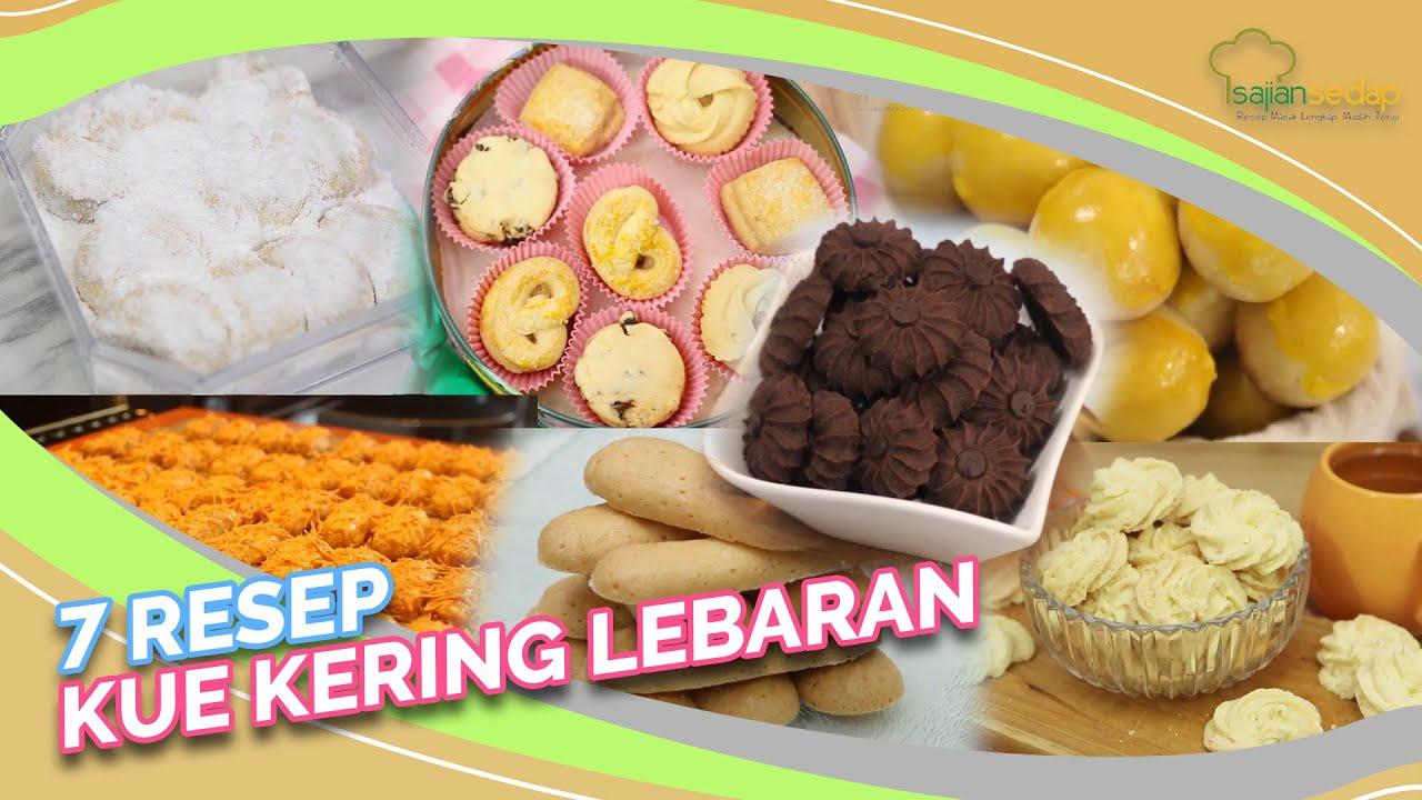 Resep Kue Kering 7 Resep Kue Kering Lebaran Yang Paling Sering Dibuat