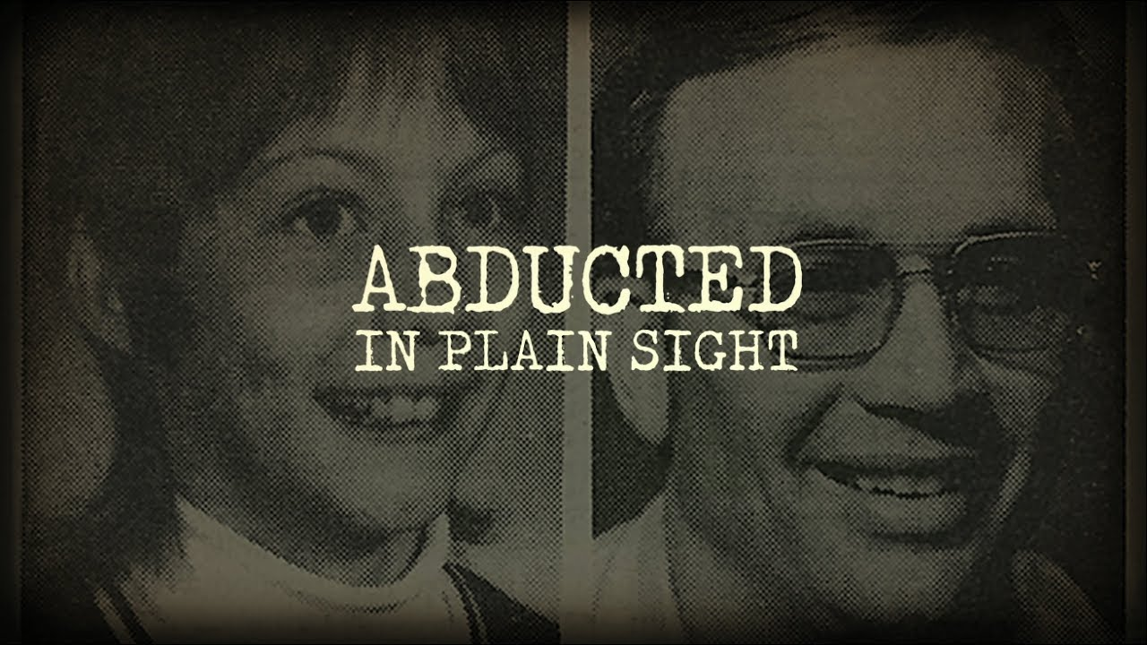 ABDUCTED IN PLAIN SIGHT TRAILER