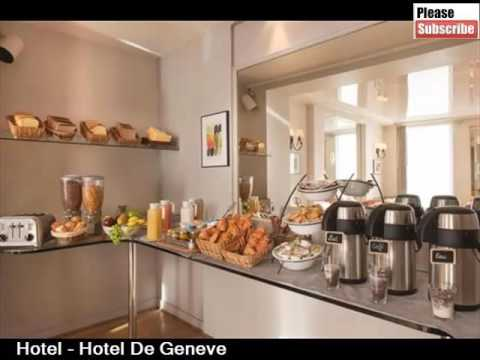 Hotel De Geneve | One Of The Best Hotel Related Info And Pics