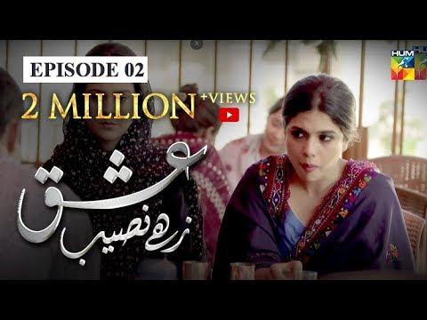 Download Ishq Zahe Naseeb Episode #02 HUM TV Drama 28 June 2019