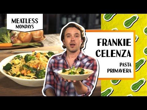 Pasta Primavera | Meatless Monday - Frankie Celenza