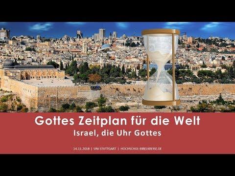 Gottes Zeitplan für die Welt – Israel, die Uhr Gottes