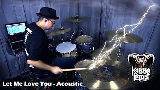 Play Let Me Love You (Acoustic Version) (Bonus Track)