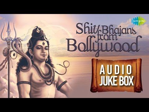 Best of Shiv Bhajans from Bollywood | Om Namah Shivaye | Audio Jukebox