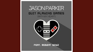 Quit Playing Games (With My Heart) (Extended Mix)