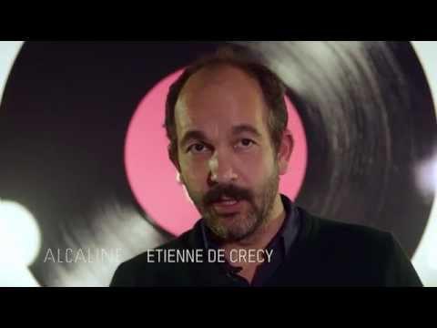 Alcaline, l'Instant d'Étienne de Crécy