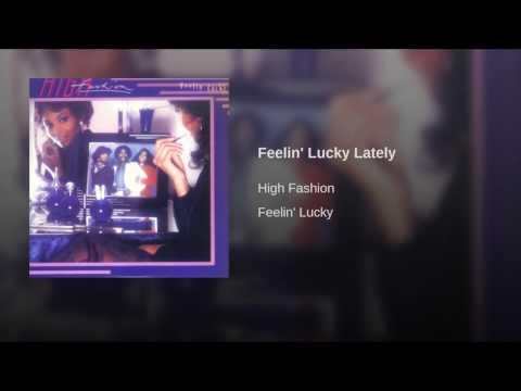 Feelin' Lucky Lately