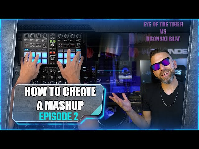 How to Create a Mashup - Episode 2 - Eye of the Tiger Tutorial