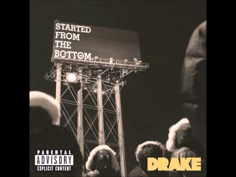 Drake-Started from the bottom (Dirty)