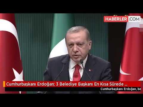 Cumhurbaşkanı Erdoğan 3 Belediye Başkanı En Kısa Sürede İstifasını Verecek