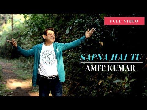 Sapna Hai Tu | Amit Kumar | Full Song