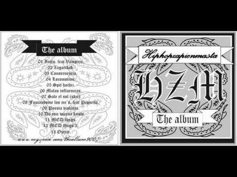 HIPHOPZAPIENMASTA   (EL ALBUM)   MALAS  INFLUENCIAS