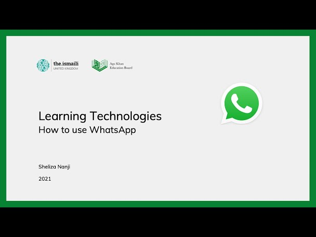 Learning Technologies: How to use WhatsApp - AKEB