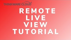 THINKWARE Cloud: Remote Live View Tutorial