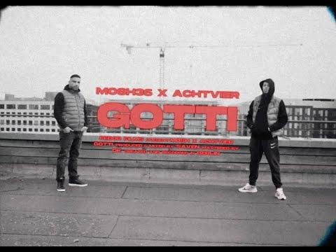 MOSH36 x ACHTVIER - GOTTI (prod. SAVEN)