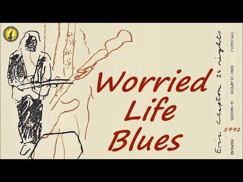 Eric Clapton - Worried Life Blues [Live] (Kostas A~171) mp3